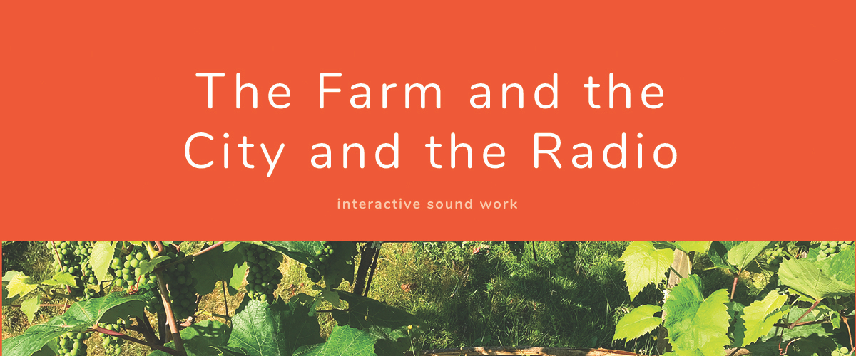 the farm and the city radio